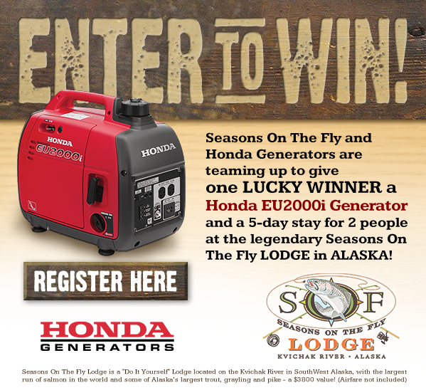 Seasons On The Fly and Honda Generators Give Away